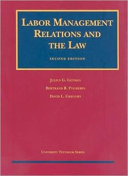 Labor Management Relations and the Law