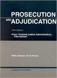 Prosecution and Adjudication