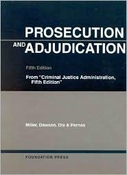 Prosecution and Adjudication