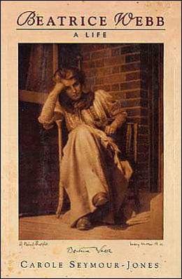 Beatrice Webb: A Life