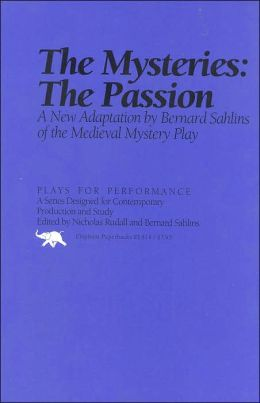 The Mysteries: The Passion