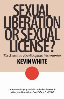 Sexual Liberation or Sexual License?: The American Revolt Against Victorianism