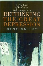 Rethinking the Great Depression: A New View of Its Causes and Consequences