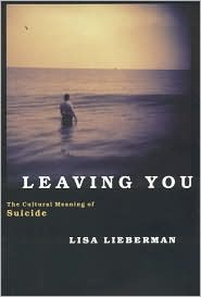 Leaving You: The Cultural Meaning of Suicide