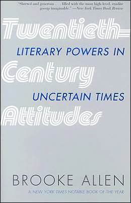 Twentieth-Century Attitudes: Literary Powers in Uncertain Times