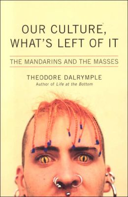 Our Culture, What's Left of It: The Mandarins and the Masses