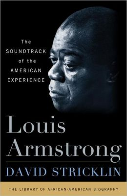 Louis Armstrong: The Sountrack of the American Experience