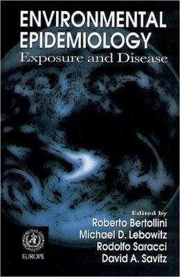 Environmental Epidemiology: Exposure and Disease