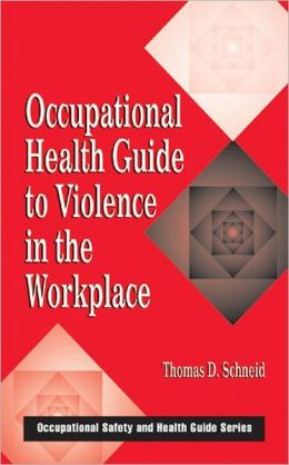 Occupational Guide to Violence in the WorkPlace