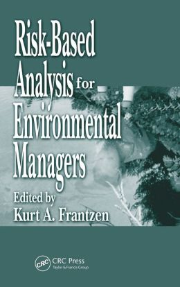 Environmental Risk Assessment: A Practical Guide for the Corporate Manager
