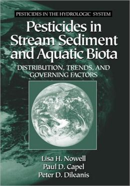 Pesticides in Stream Sediment and Aquatic Biota Distribution, Trends, and Governing Factors