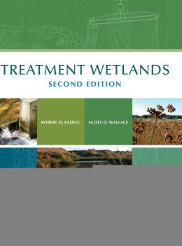 Treatment Wetlands: Theory and Implementation