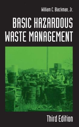 Basic Hazardous Waste Management,Third Edition