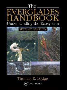 The Everglades Handbook: Understanding the Ecosystem
