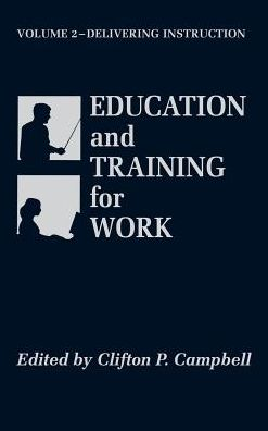 Education and Training for Work: Delivering Instruction