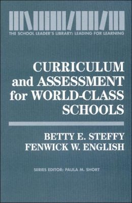 Curriculum and Assessment for World-Class Schools