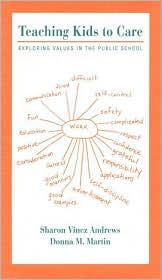 Teaching Kids to Care: Exploring Values in the Public School (Workbook & Video)