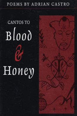 Cantos to Blood & Honey