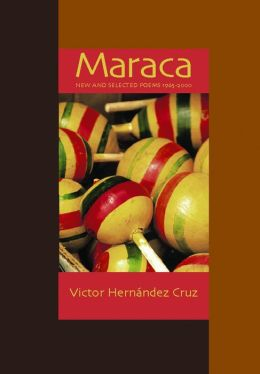 Maraca: New and Selected Poems, 1965-2000