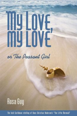 My Love, My Love, or The Peasant Girl