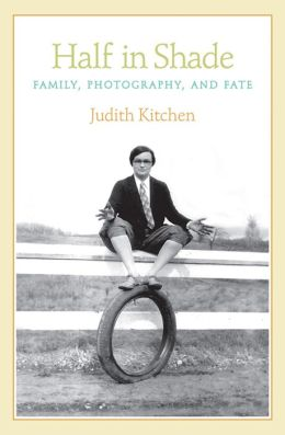 Half In Shade: Family, Photography, and Fate