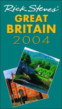 Rick Steves' Great Britain 2004