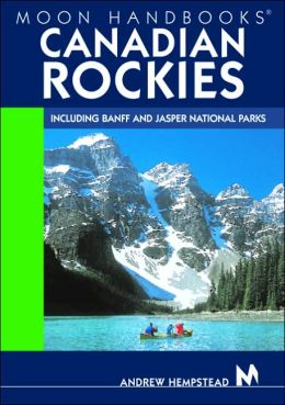 Moon Handbooks Canadian Rockies