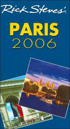 Rick Steves' Paris 2006