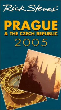 Rick Steves' Prague and the Czech Republic 2005