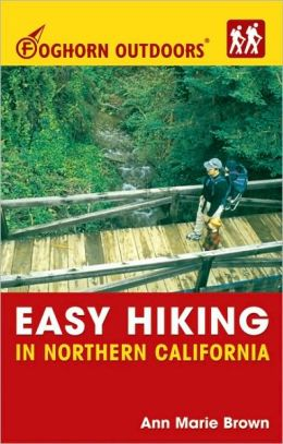 Foghorn Outdoors: Easy Hiking in Northern California