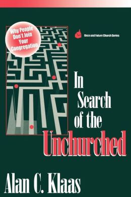 In Search Of The Unchurched