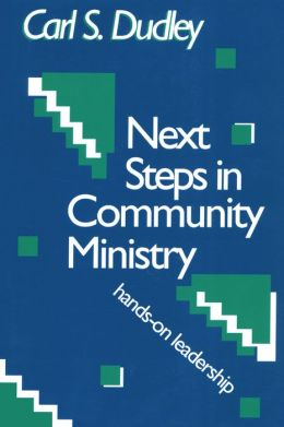 Next Steps in Community Ministry: Hands-on Leadership