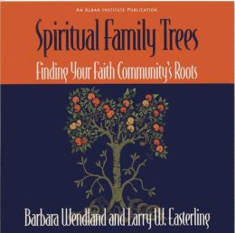 Spiritual Family Trees: Finding Your Faith Community's Roots