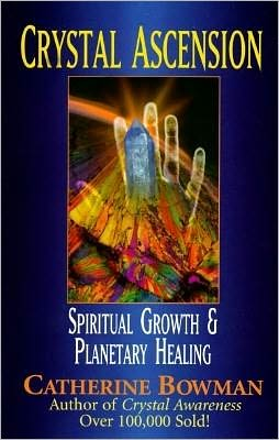 Crystal Ascension: Spiritual Growth & Planetary Healing
