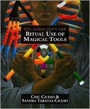 Ritual Use of Magical Tools: Resources for the Ceremonial Magician