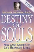 Book Cover Image. Title: Destiny of Souls:  New Case Studies of Life Between Lives, Author: Michael Newton