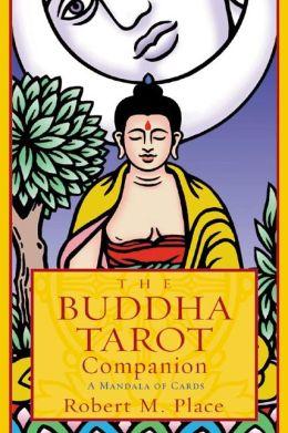Buddha Tarot Companion: A Mandala of Cards