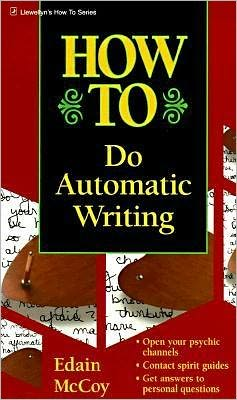 How to Do Automatic Writing