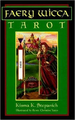 Faery Wicca Tarot: The Ancient Oral Tradition of Ireland with Cards