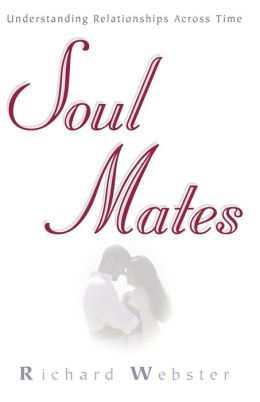 Soul Mates: Understanding Relationships Across Time