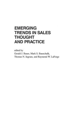 Emerging Trends in Sales Thought and Practice