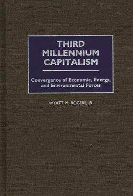 Third Millennium Capitalism