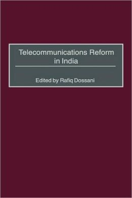 Telecommunications Reform In India