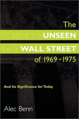 The Unseen Wall Street Of 1969-1975