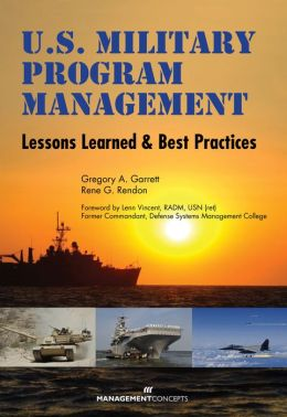 U.S. Military Program Management: Lessons Learned and Best Practices