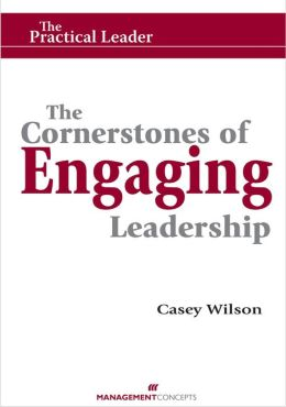 The Cornerstones of Engaging Leadership