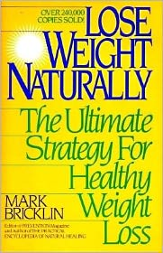 Lose Weight Naturally: The Ultimate Strategy for Healthy Weight Loss