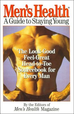Men's Health: A Guide to Staying Young