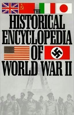 Historical Encyclopedia of World War II