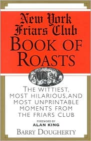 New York Friars Club Book of Roasts